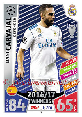 2017-18 - Topps UEFA Champions League Match Attax - N° 003 - Dani CARVAJAL (Real Madrid CF)