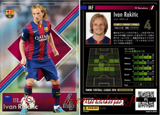 Panini Football League 2015 - PFL09 - N° 040 - Ivan RAKITIC (FC Barcelone) (Star +)