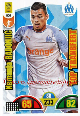 2018-19 - Panini Adrenalyn XL Ligue 1 - N° 500 - Nemanja RADONJIC (Marseille) (Top Transfert)
