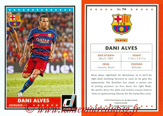 2015 - Panini Donruss Soccer - N° 074 - Dani ALVES (FC Barcelone)
