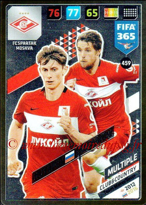 2017-18 - Panini FIFA 365 Cards - N° 459 - Ilya KUTEPOV + Dmitri KOMBAROV (FC Spartak Moscou) (Club & Country)