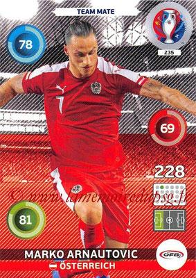 Panini Euro 2016 Cards - N° 235 - Marko ARNAUTOVIC (Autriche)