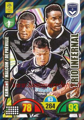 2018-19 - Panini Adrenalyn XL Ligue 1 - N° 433 - François KAMANO + MALCOLM + Nicolas DE PREVILLE (Bordeaux) (Trio Infernal)