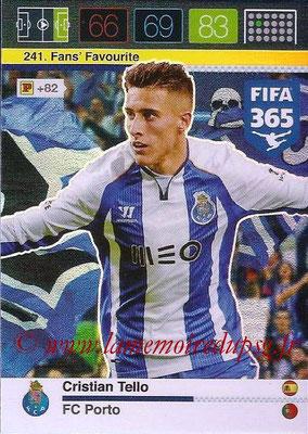 2015-16 - Panini Adrenalyn XL FIFA 365 - N° 241 - Cristian TELLO (FC Porto) (Fans' Favourite)
