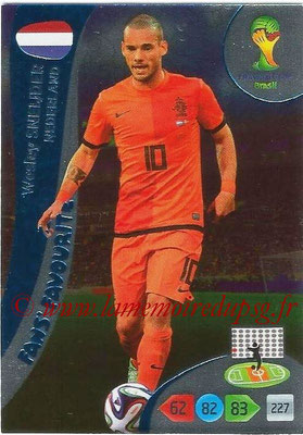 2014 - Panini FIFA World Cup Brazil Adrenalyn XL - N° 346 - Wesley SNEIJDER (Pays-Bas) (Fan's favorite)