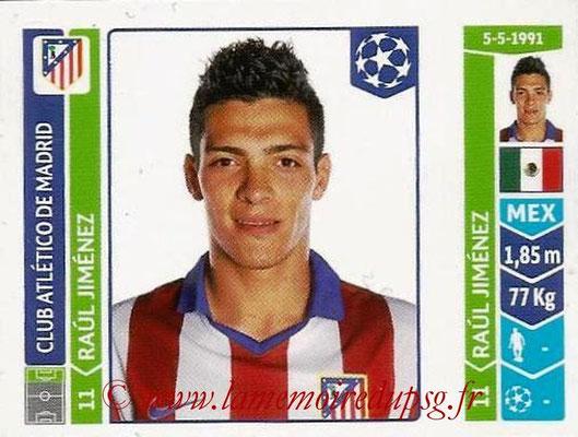 2014-15 - Panini Champions League N° 054 - Raul JIMENEZ (Atletico Madrid)