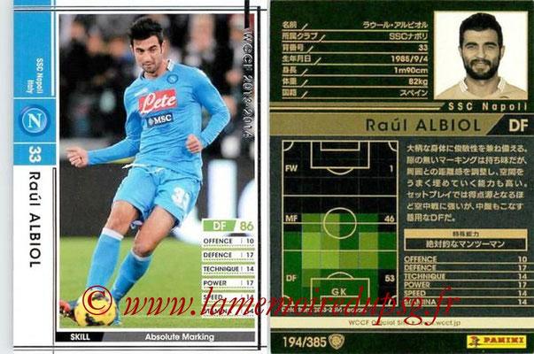 2013-14 - WCCF - N° 194 - Raul ALBIOL (SSC Napoli)