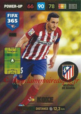 2016-17 - Panini Adrenalyn XL FIFA 365 - N° 380 - KOKE (Atletico de Madrid) (Dynamo)