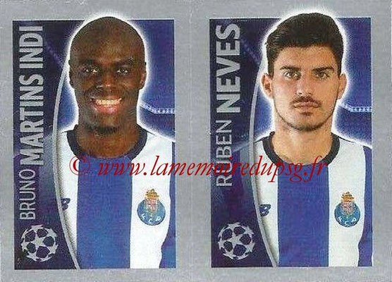 2015-16 - Topps UEFA Champions League Stickers - N° 477 - Bruno MARTINS INDI + Ruben NEVES (FC Porto)