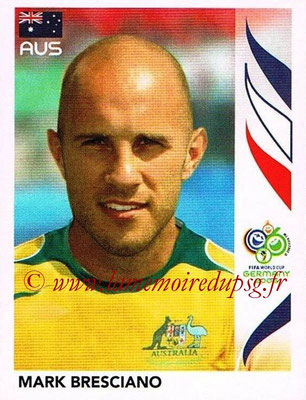 2006 - Panini FIFA World Cup Germany Stickers - N° 424 - Mark BRESCIANO (Australie)