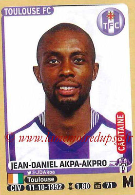 2015-16 - Panini Ligue 1 Stickers - N° 445 - Jean-Daniel AKPA-AKPRO (Toulouse FC) (Capitaine)site