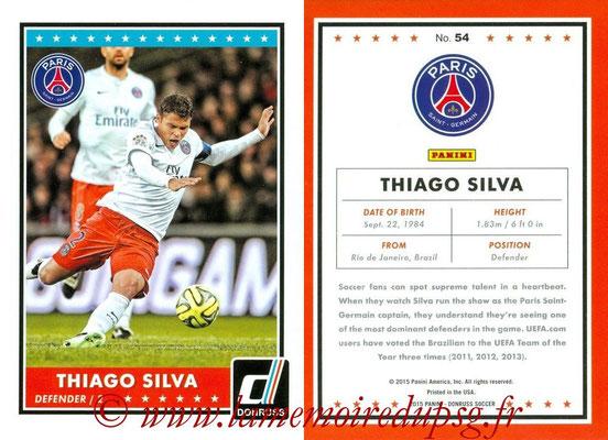 2015 - Panini Donruss Soccer - N° 054 - Thiago SILVA (Paris Saint-Germain)