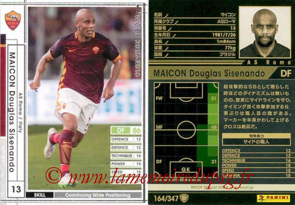 2015-16 - Panini WCCF - N° 164 - MAICON (AS Roma)