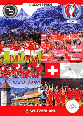 Panini Euro 2016 Cards - N° 404 - Passion and Pride de Suisse