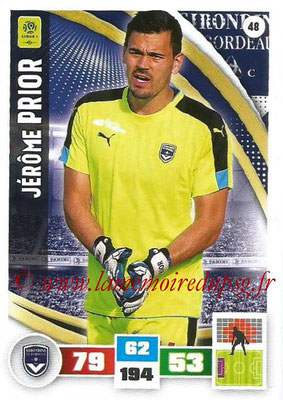 2016-17 - Panini Adrenalyn XL Ligue 1 - N° 048 - Jérôme PRIOR (Bordeaux)