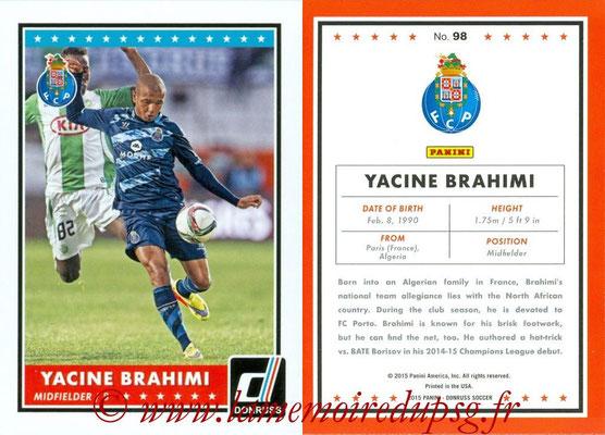 2015 - Panini Donruss Soccer - N° 098 - Yacine BRAHIMI (FC Porto)