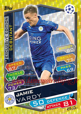 2016-17 - Topps UEFA Champions League Match Attax - N° S13 - Jamie VARDY (Chelsea FC) (Fans Favourite) (Exclusive Edition)