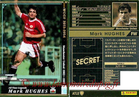2013-14 - WCCF - N° ATLE15 - Mark HUGHES (Manchester United FC) (All Time Legend)