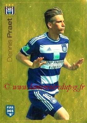 2015-16 - Panini FIFA 365 Stickers - N° 149 - Dennis PRAET (RSC Anderlecht)