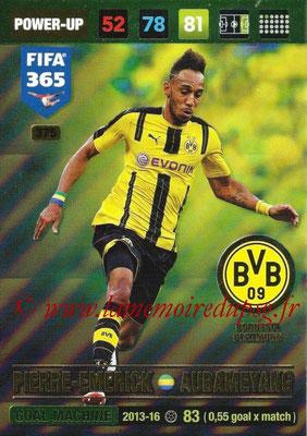 2016-17 - Panini Adrenalyn XL FIFA 365 - N° 375 - Pierre-Emerick AUBAMEYANG (Borussia Dortmund) (Goal Machine)