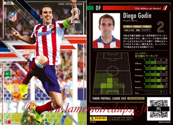 Panini Football League 2015 - PFL14 - N° 044 - Diego GODIN (Club Atletico de Madrid) (Star)