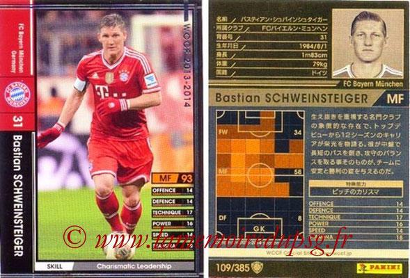 2013-14 - WCCF - N° 109 - Bastian SCHWEINSTEIGER (FC Bayern Munich)