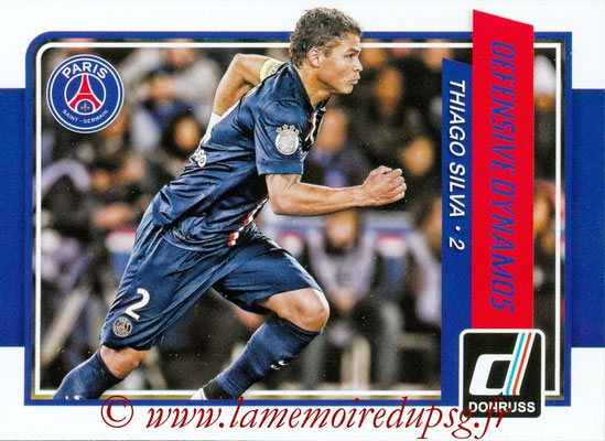 2015 - Panini Donruss Soccer - N° DD10 - Thiago SILVA (Paris Saint-Germain) (Defensive Dynamos)
