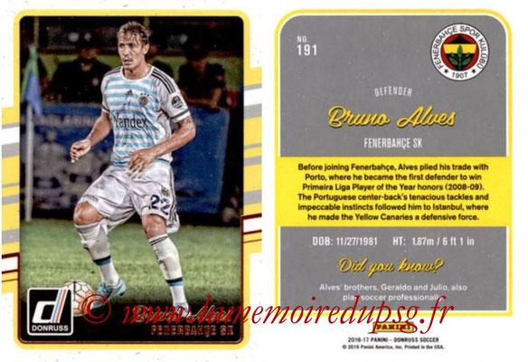 2016 - Panini Donruss Cards - N° 191 - Bruno ALVES (Fenerbahce SK)