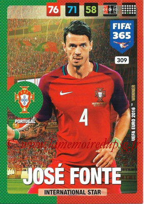 2016-17 - Panini Adrenalyn XL FIFA 365 - N° 309 - José FONTE (Portugal) (International Star)