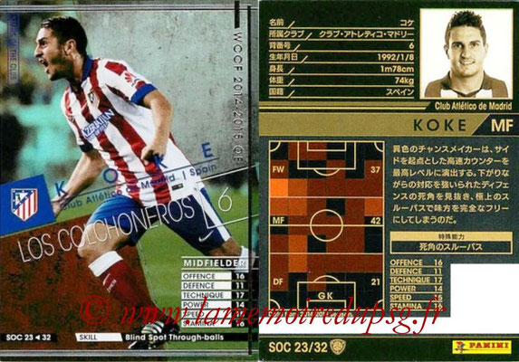 2014-15 - WCCF - N° SOC23 - KOKE (Club Atletico de Madrid) (Stars Of the Club)