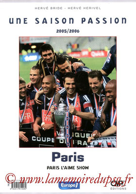 2006-06-15 - Paris, une saison passion 2005-06 - Paris l'aime show (CMPC Editions, 194 pages)