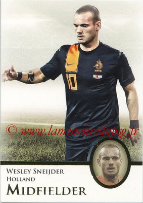 2013 - Futera World Football Unique - N° 057 - Wesley SNEIJDER (Pays-Bas) (Midfielder)