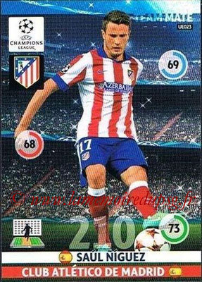 2014-15 - Adrenalyn XL champions League Update edition N° UE023 - Saul NIGUEZ (Atletico Madrid)