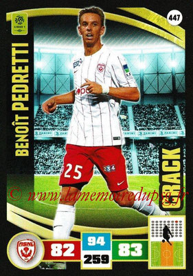 2016-17 - Panini Adrenalyn XL Ligue 1 - N° 447 - Benoît PEDRETTI (Nancy) (Crack)