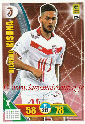 2017-18 - Panini Adrenalyn XL Ligue 1 - N° 126 - Ricardo KISHNA (Lille)