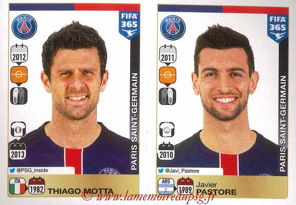 2015-16 - Panini FIFA 365 Stickers - N° 440-441 - Thiago MOTTA + Javier PASTORE (Paris Saint-Germain)