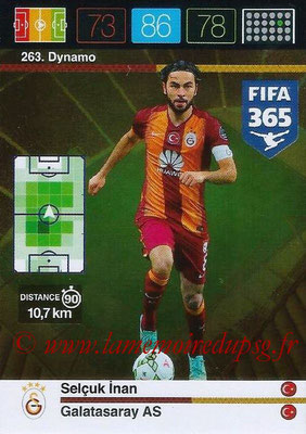 2015-16 - Panini Adrenalyn XL FIFA 365 - N° 263 - Selçuk INAN (Galatasaray AS) (Dynamo)