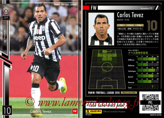 Panini Football League 2015 - PFL11 - N° 011 - Carlos TEVEZ (Juventus FC)