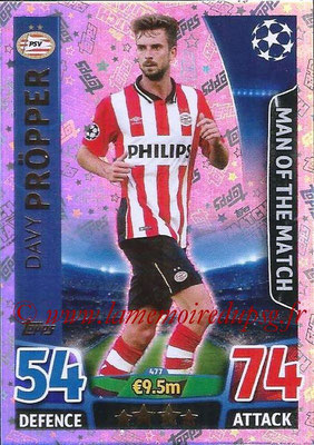2015-16 - Topps UEFA Champions League Match Attax - N° 477 - Davy PROPPER (PSV Eindhoven) (Man of the Match)