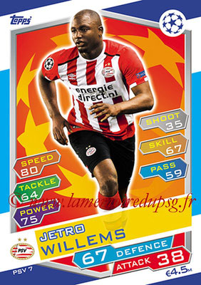 2016-17 - Topps UEFA Champions League Match Attax - N° PSV7 - Jetro WILLEMS (PSV Eindhoven)