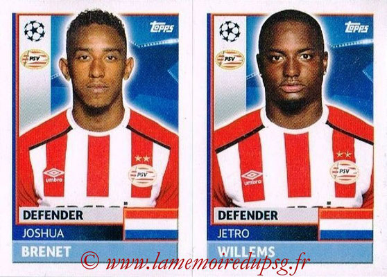 2016-17 - Topps UEFA Champions League Stickers - N° PSV 6-7 - Jetro WILLEMS + Joshua BRENET (PSV Eindhoven)