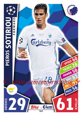 2017-18 - Topps UEFA Champions League Match Attax - N° 303 - Pieros SOTIRIOU (FC Copenhague)