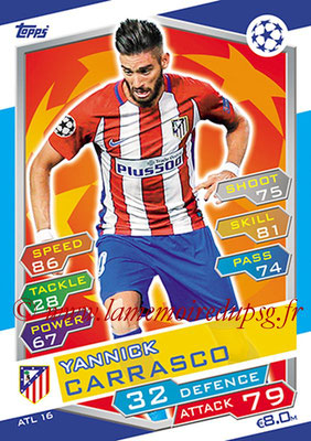 2016-17 - Topps UEFA Champions League Match Attax - N° ATL16 - Yannick CARRASCO (Club Atletico de Madrid)
