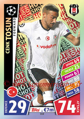2017-18 - Topps UEFA Champions League Match Attax - N° 340 - Cenk TOSUN (Besiktas JK) (Hot Shot)