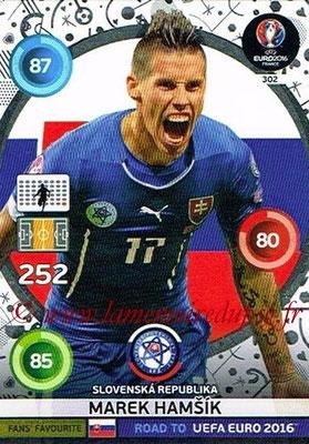Panini Road to Euro 2016 Cards - N° 302 - Marek HAMSIK (République slovaque) (Fans' Favorite)