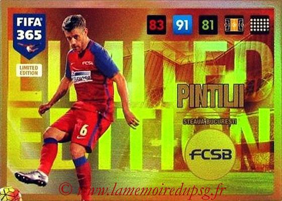 2016-17 - Panini Adrenalyn XL FIFA 365 - N° LE67 - Mihai PINTILII (Steaua Bucarest) (Limited Edition)