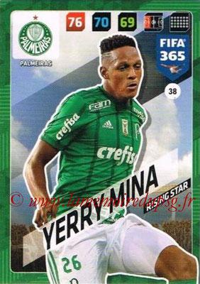 2017-18 - Panini FIFA 365 Cards - N° 038 - Yerry MINA (Palmeiras) (Rising Star)