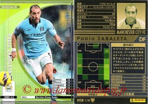 2012-13 - WCCF - N° WSB1 - Pablo ZABALETA (Manchester City FC) (World Class SB)