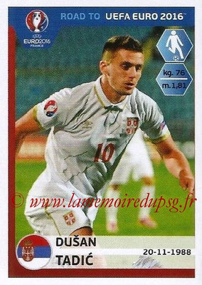 Panini Road to Euro 2016 Stickers - N° 283 - Dusan TADIC (Serbie)
