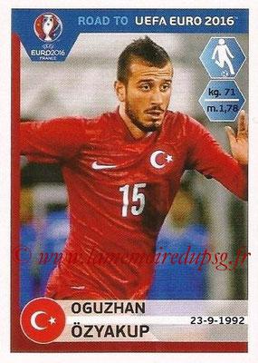 Panini Road to Euro 2016 Stickers - N° 381 - Oguzhan OZYAKUP (Turquie)